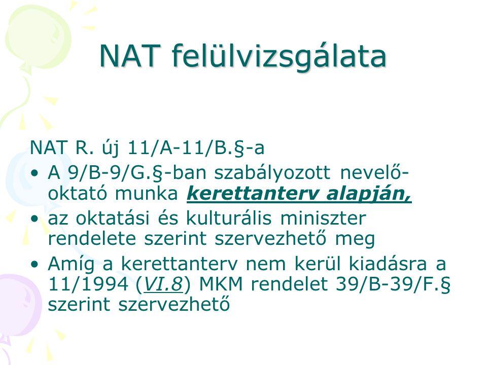 NAT felülvizsgálata NAT R. új 11/A-11/B.§-a