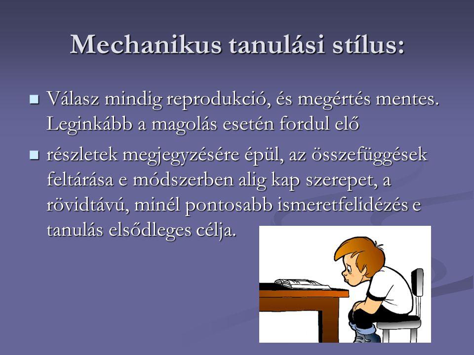 Mechanikus tanulási stílus: