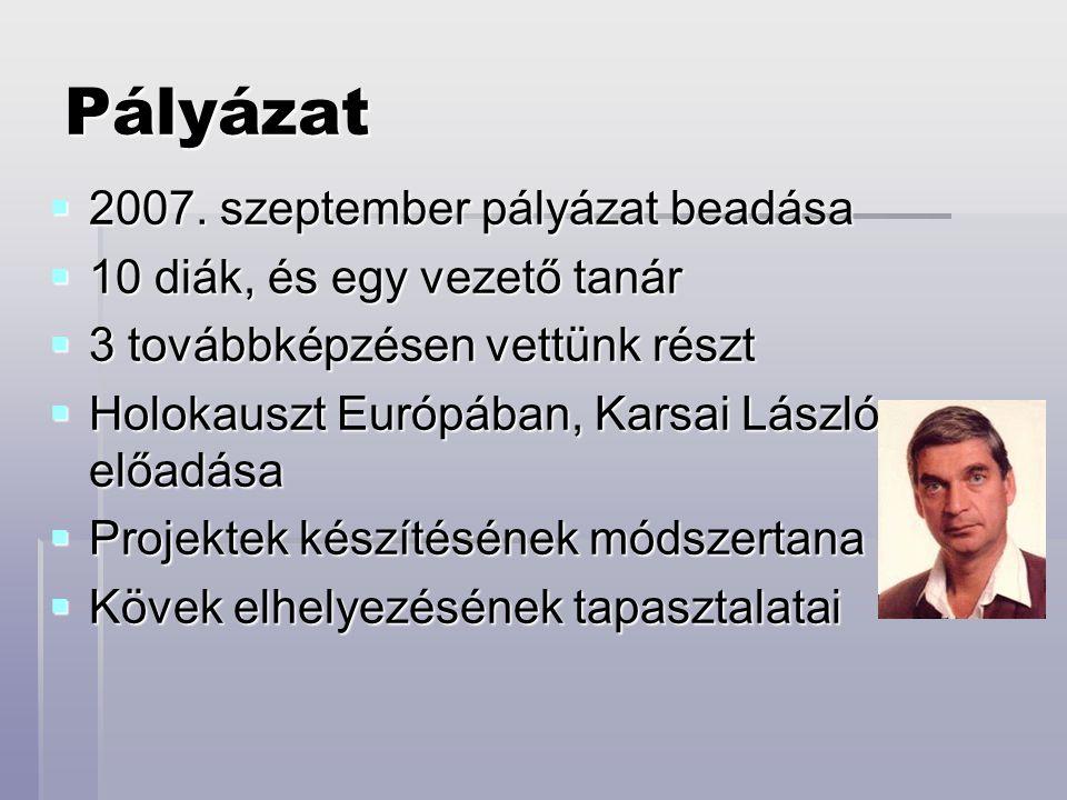 Pályázat 2007. szeptember pályázat beadása