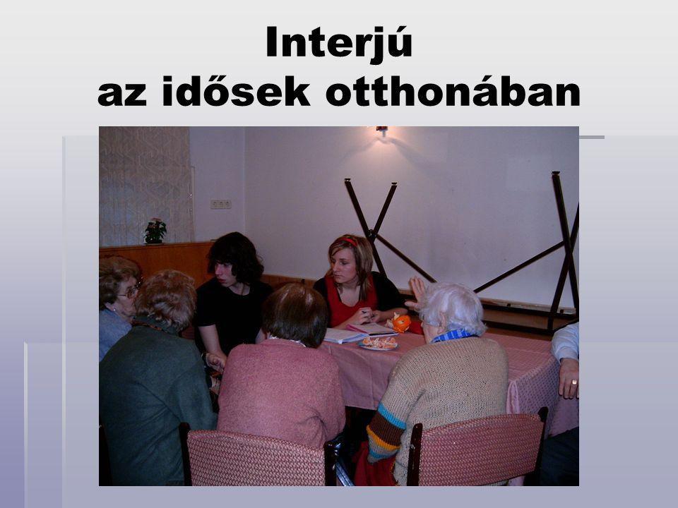 Interjú az idősek otthonában