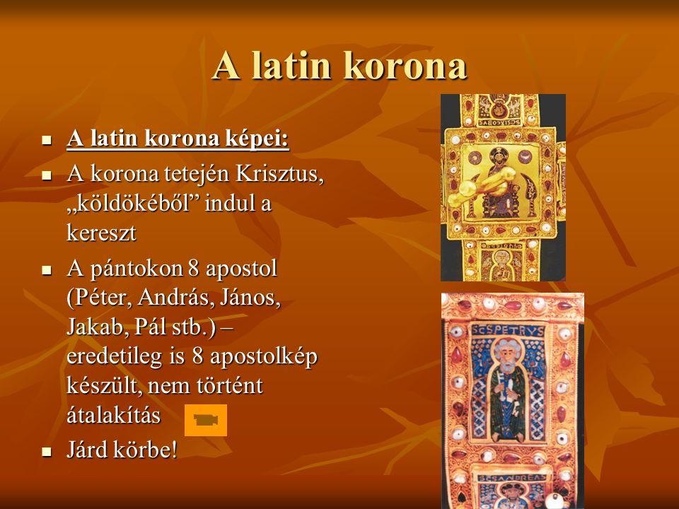 A latin korona A latin korona képei: