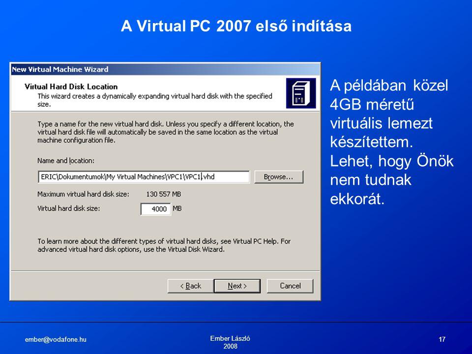 A Virtual PC 2007 első indítása