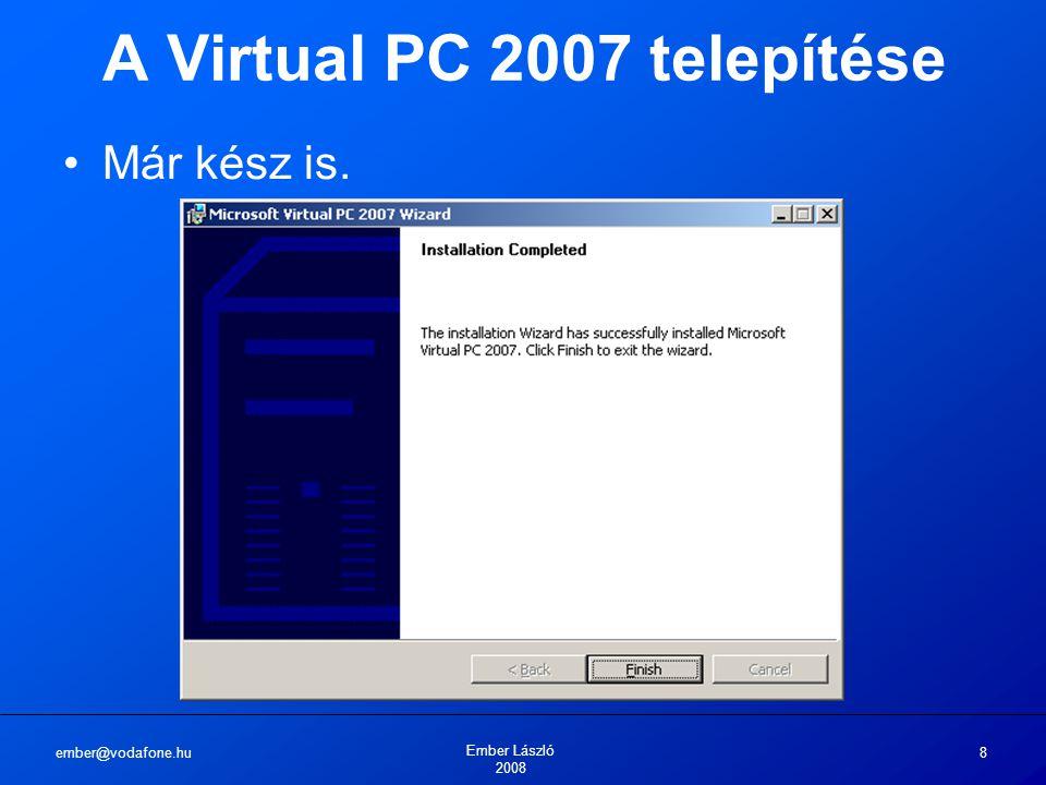 A Virtual PC 2007 telepítése