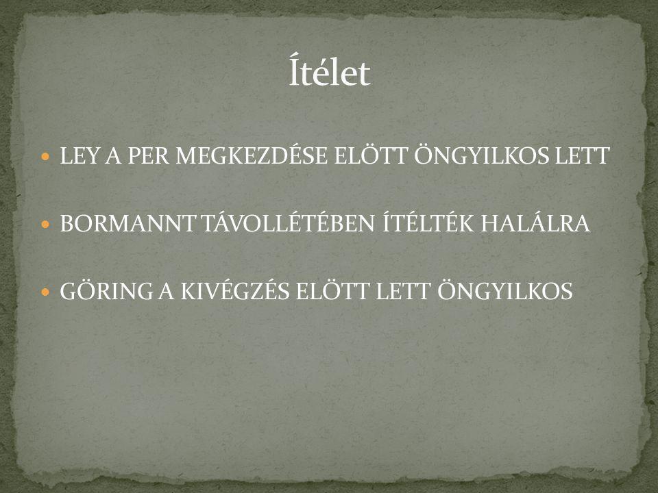 Ítélet LEY A PER MEGKEZDÉSE ELŐTT ÖNGYILKOS LETT
