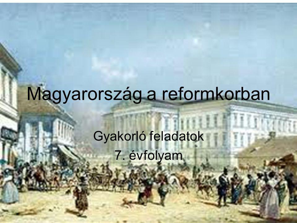 Magyarország a reformkorban