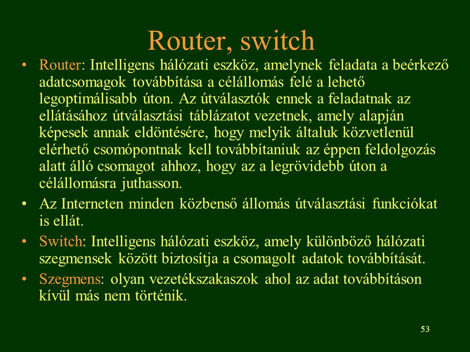 Router, switch