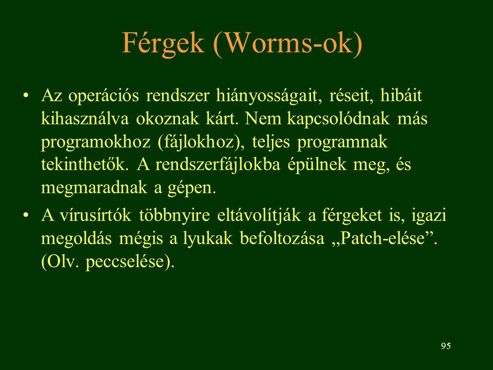 Férgek (Worms-ok)