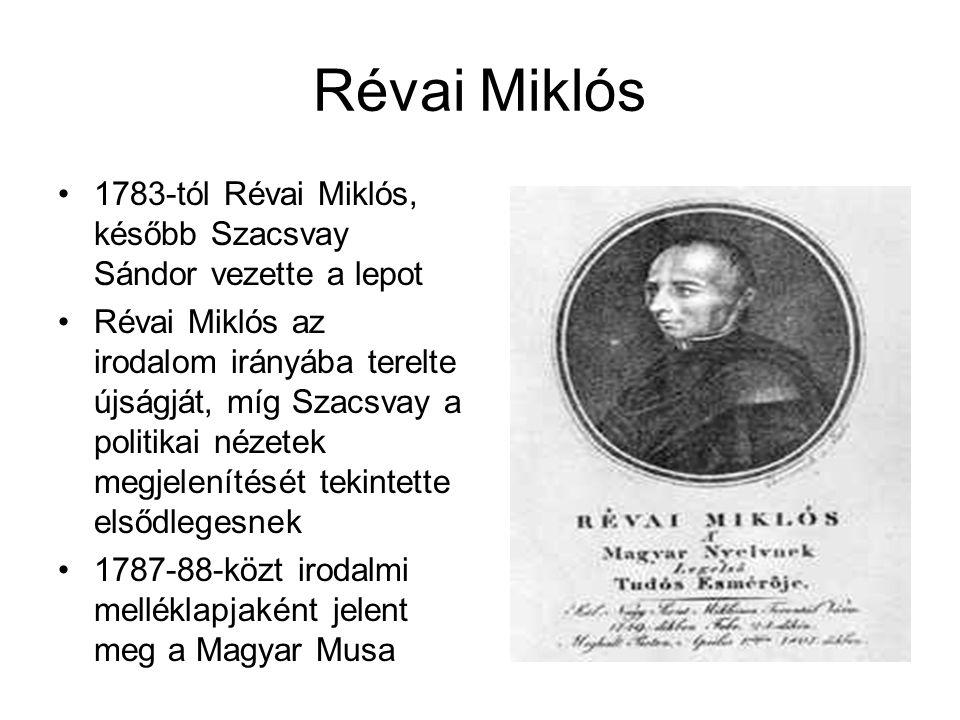Révai Miklós 1783-tól Révai Miklós, később Szacsvay Sándor vezette a lepot.