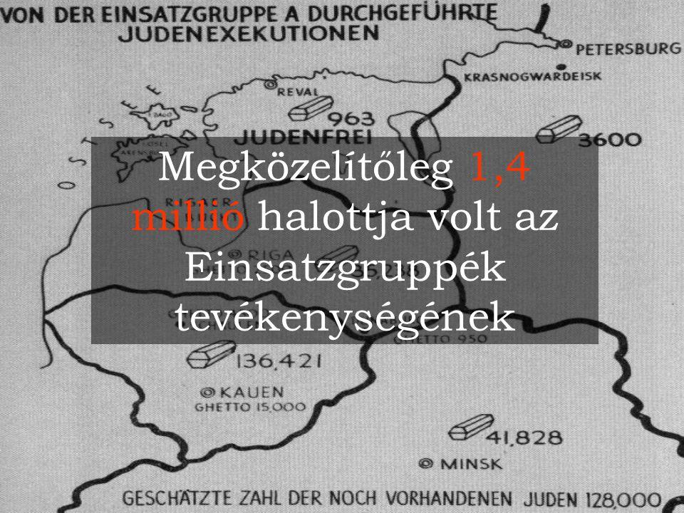 Megközelítőleg 1,4 millió halottja volt az Einsatzgruppék tevékenységének