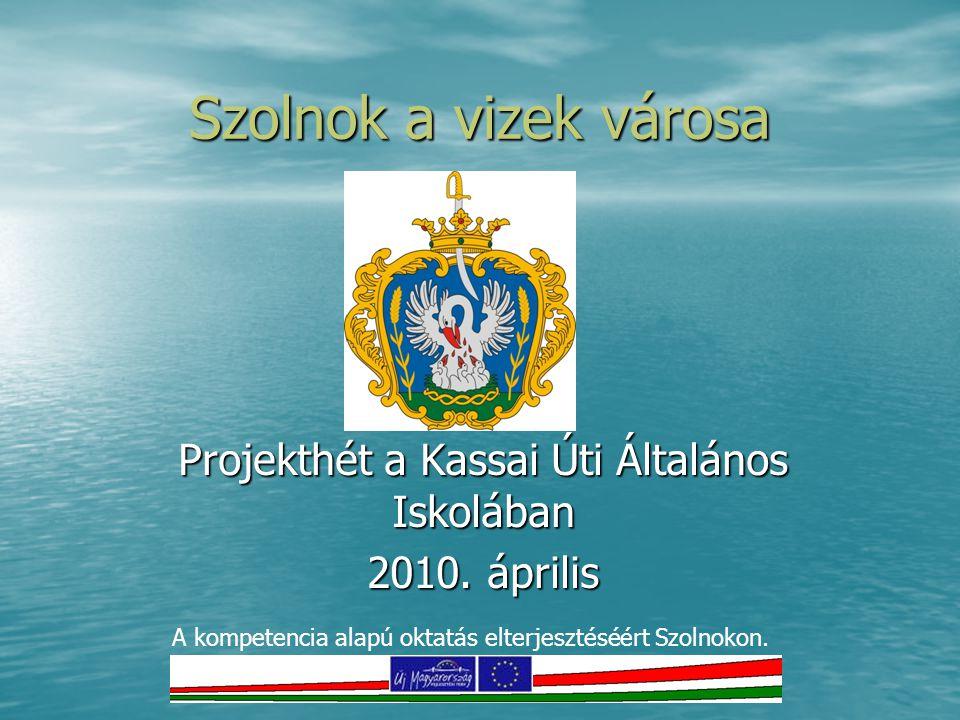 Projekthét a Kassai Úti Általános Iskolában 2010. április