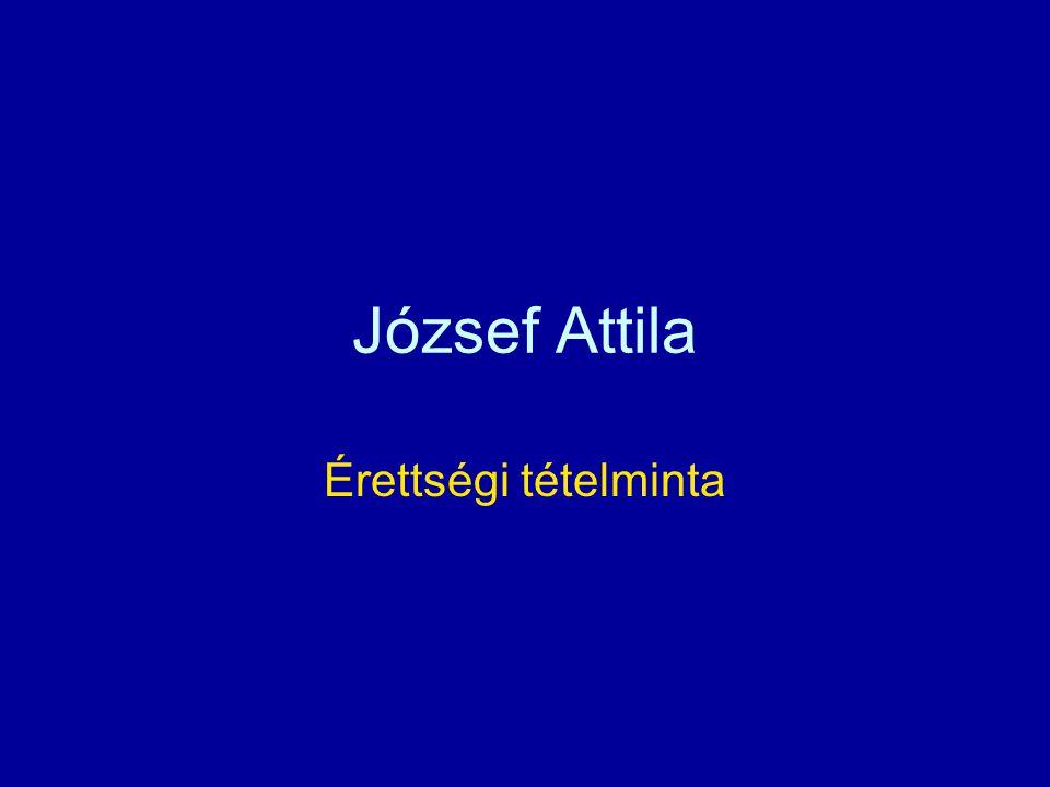 József Attila Érettségi tételminta