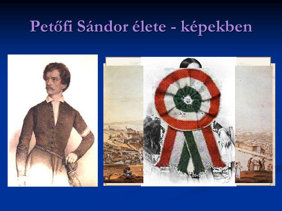 Petőfi Sándor élete - képekben