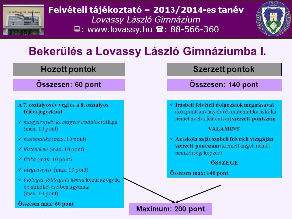 Bekerülés a Lovassy László Gimnáziumba I.