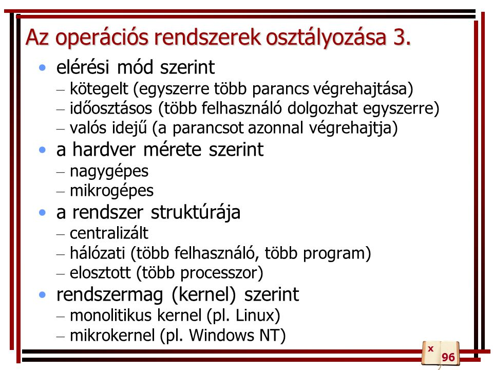 Az operációs rendszerek osztályozása 3.
