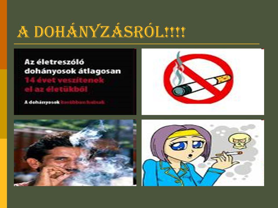 A dohányzásról!!!!
