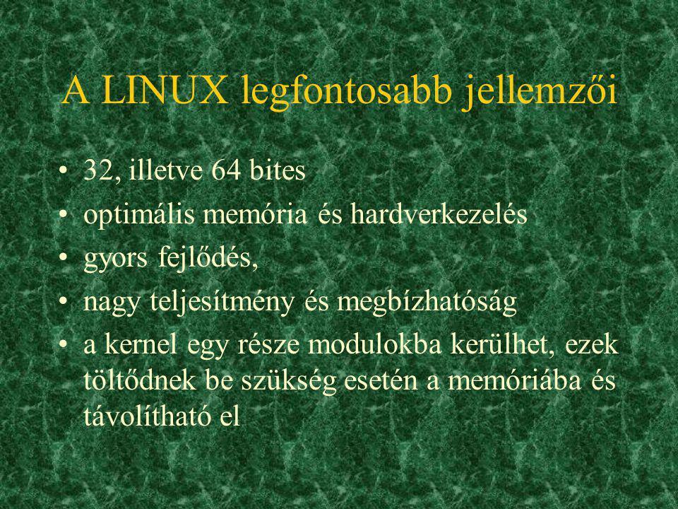 A LINUX legfontosabb jellemzői