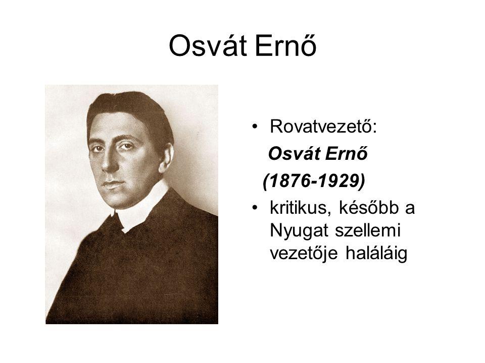 Osvát Ernő Rovatvezető: Osvát Ernő (1876-1929)