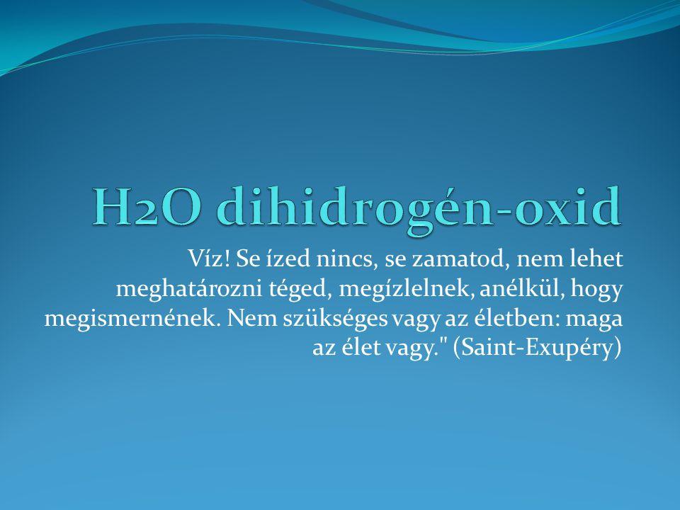 H2O dihidrogén-oxid