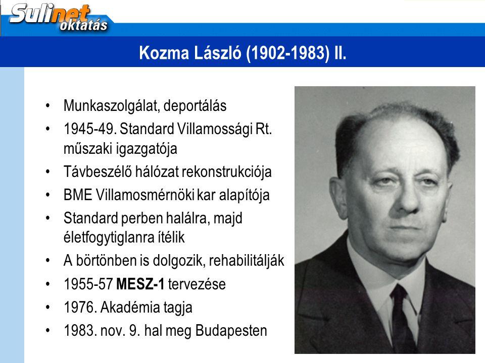 Kozma László (1902-1983) II. Munkaszolgálat, deportálás