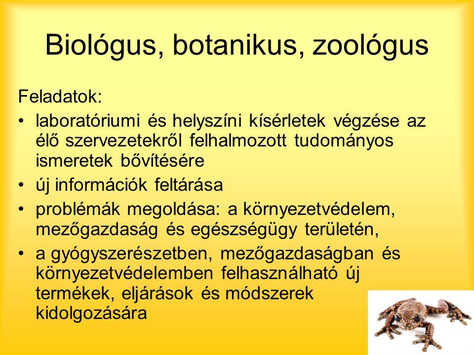 Biológus, botanikus, zoológus