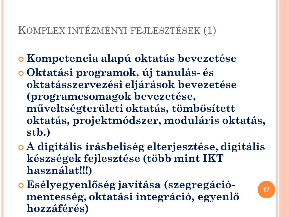 Komplex intézményi fejlesztések (1)