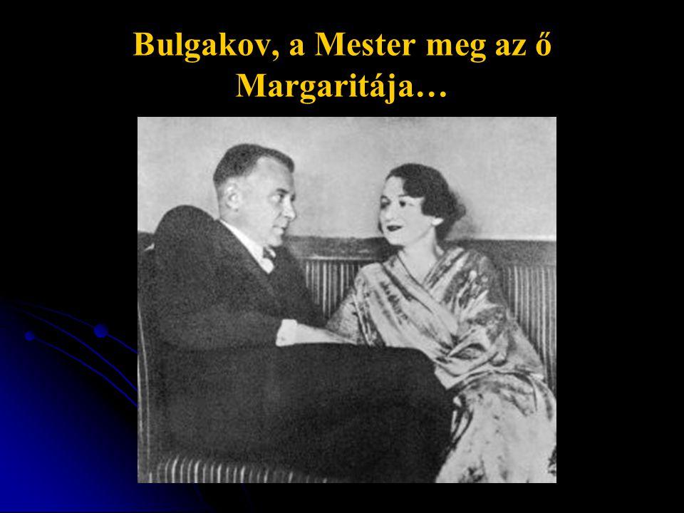 Bulgakov, a Mester meg az ő Margaritája…