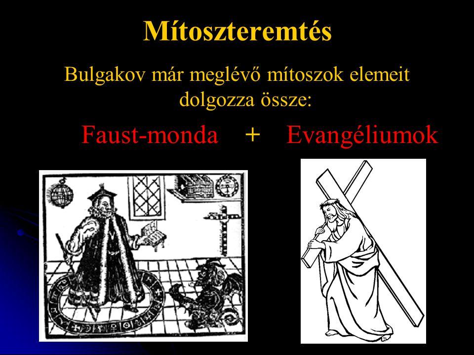 Bulgakov már meglévő mítoszok elemeit dolgozza össze: