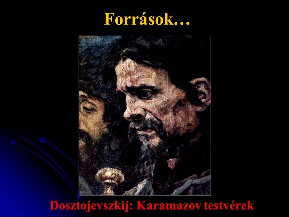 Dosztojevszkij: Karamazov testvérek