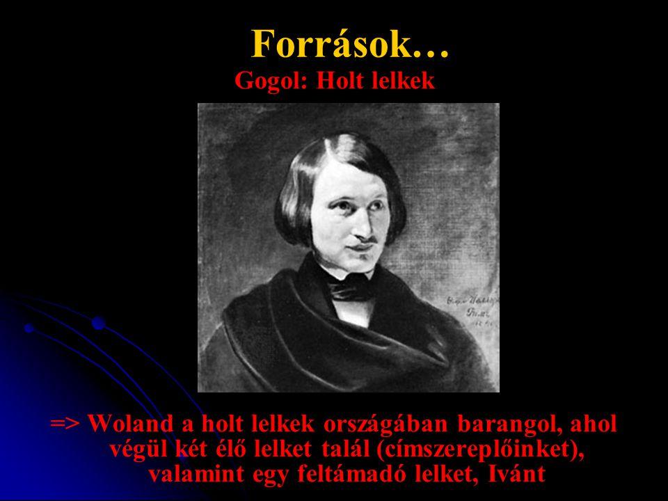Források… Gogol: Holt lelkek