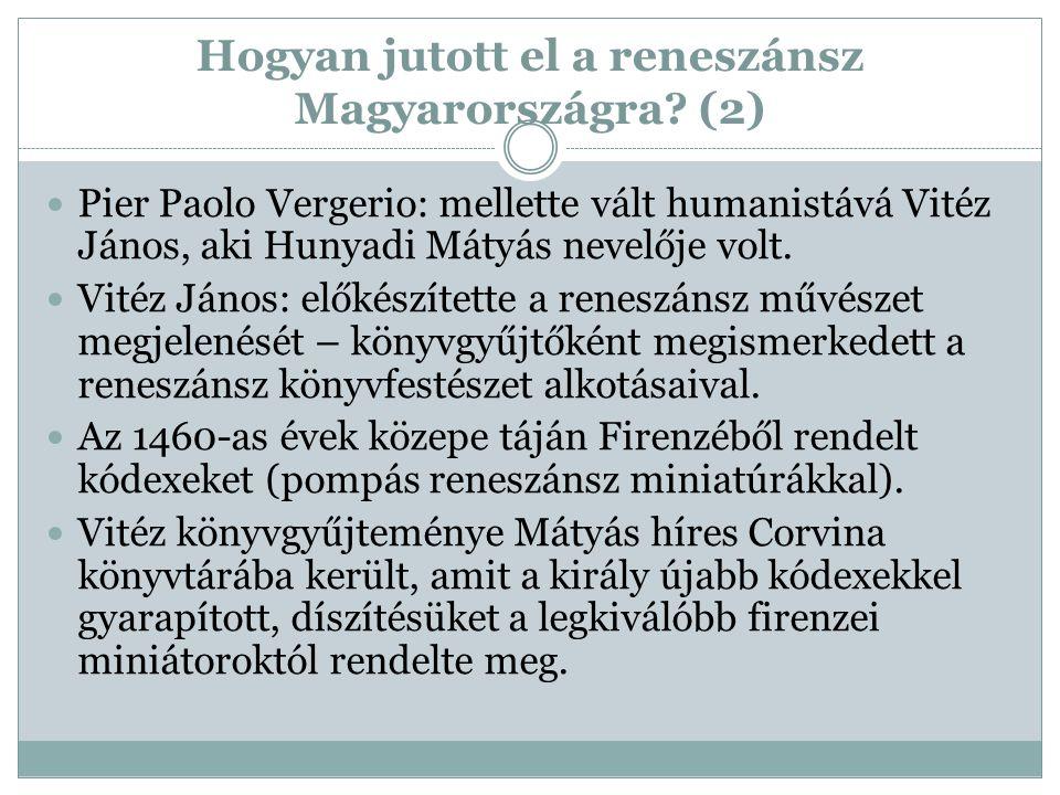 Hogyan jutott el a reneszánsz Magyarországra (2)