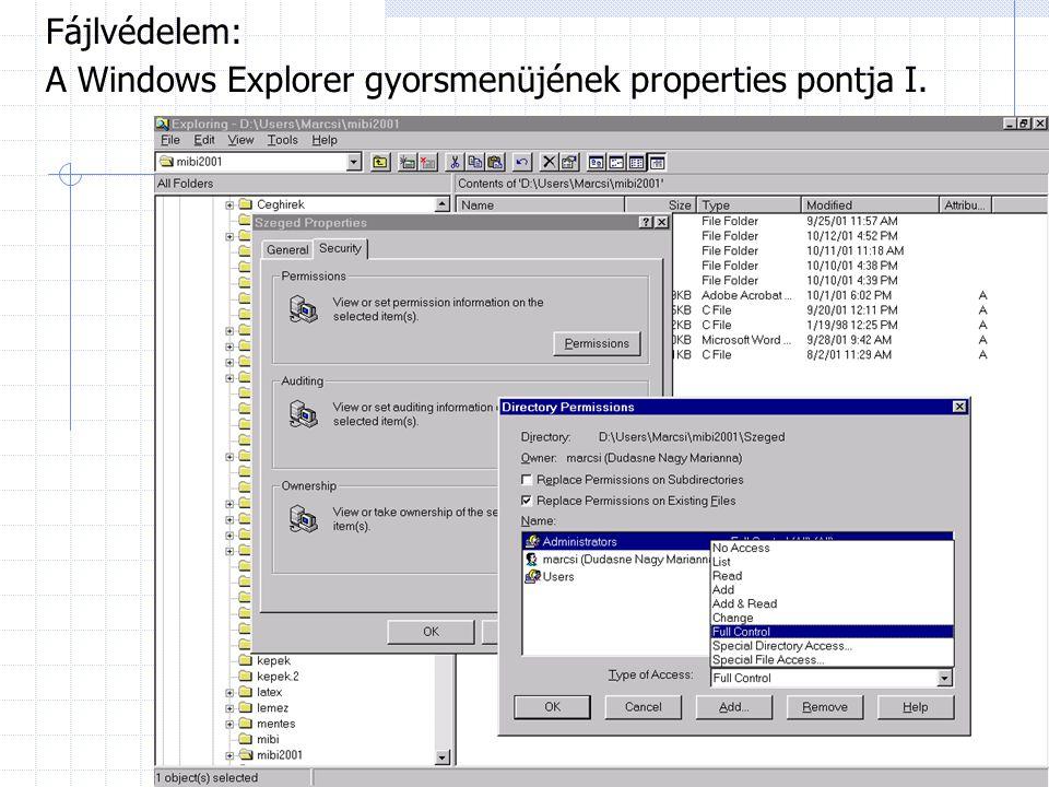 Fájlvédelem: A Windows Explorer gyorsmenüjének properties pontja I.