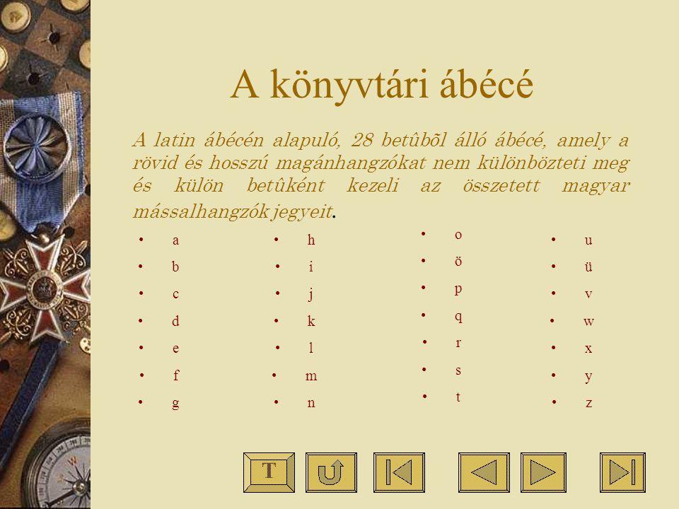 A könyvtári ábécé