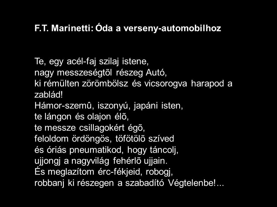 F.T. Marinetti: Óda a verseny-automobilhoz
