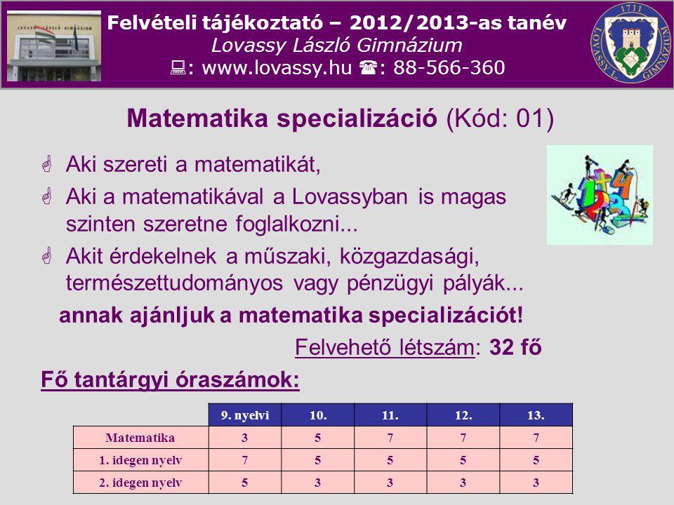 Matematika specializáció (Kód: 01)