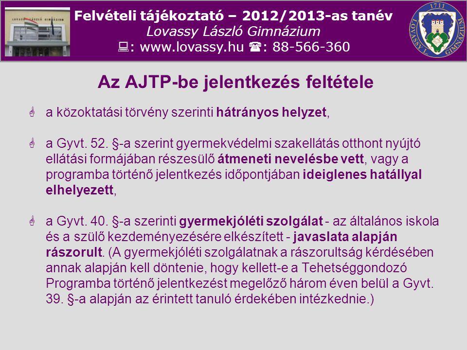 Az AJTP-be jelentkezés feltétele