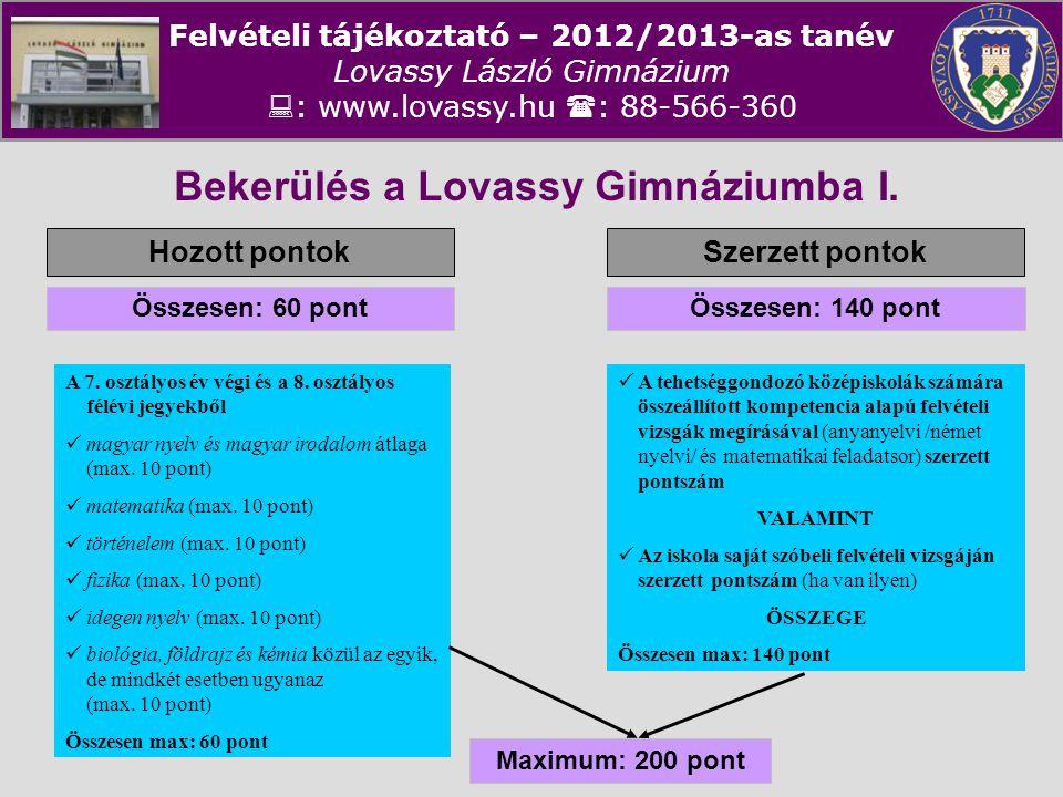 Bekerülés a Lovassy Gimnáziumba I.