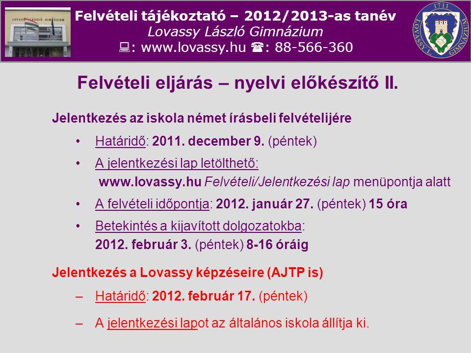 Felvételi eljárás – nyelvi előkészítő II.