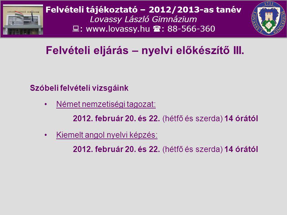 Felvételi eljárás – nyelvi előkészítő III.