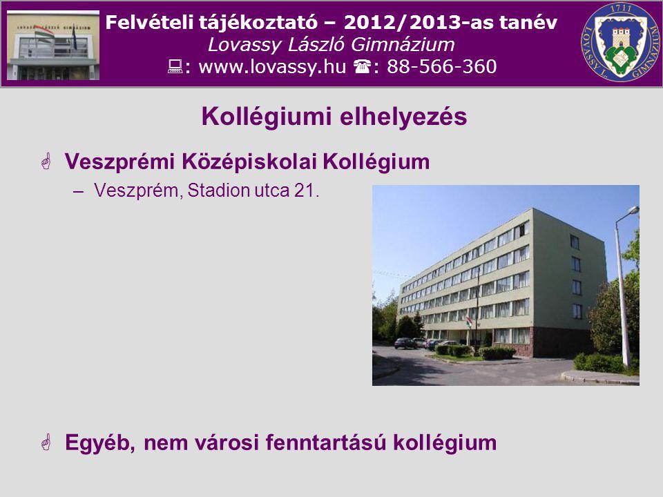 Kollégiumi elhelyezés