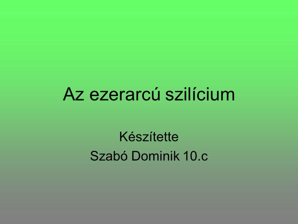 Készítette Szabó Dominik 10.c