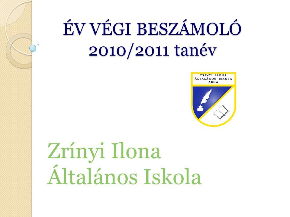 ÉV VÉGI BESZÁMOLÓ 2010/2011 tanév