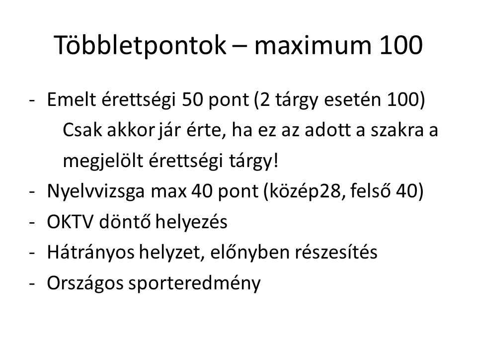 Többletpontok – maximum 100