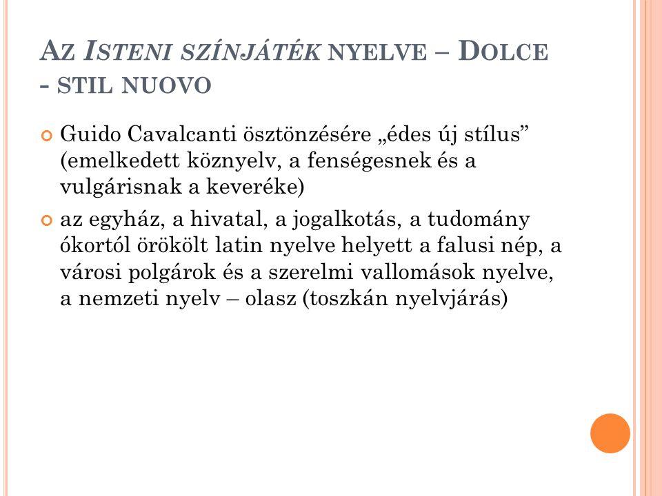 Az Isteni színjáték nyelve – Dolce - stil nuovo