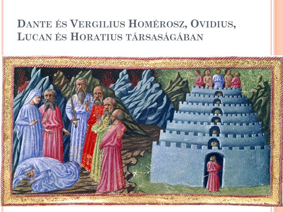 Dante és Vergilius Homérosz, Ovidius, Lucan és Horatius társaságában