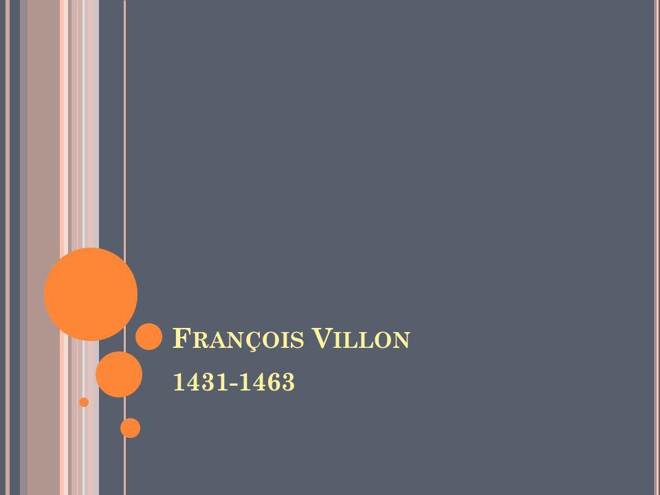 François Villon 1431-1463