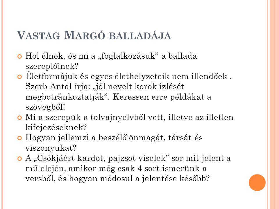 Vastag Margó balladája