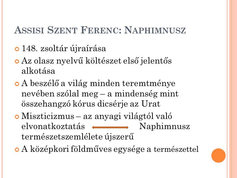Assisi Szent Ferenc: Naphimnusz