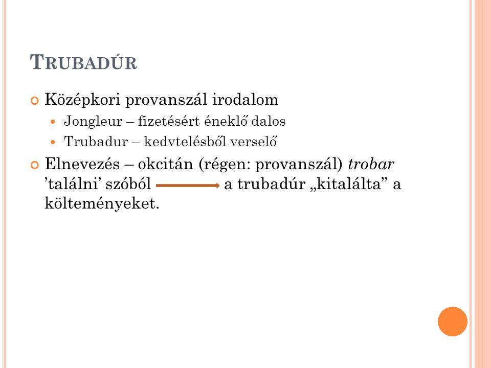 Trubadúr Középkori provanszál irodalom