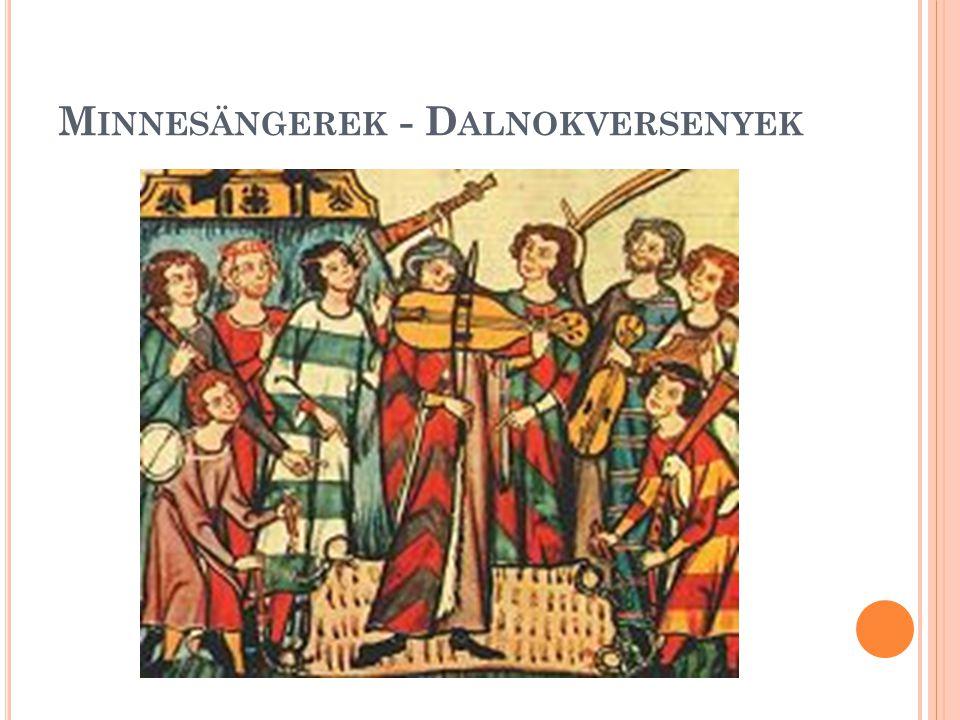 Minnesängerek - Dalnokversenyek