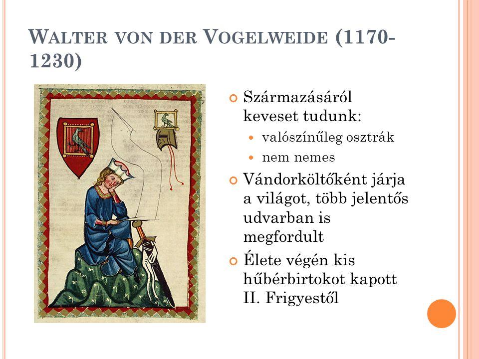 Walter von der Vogelweide (1170-1230)
